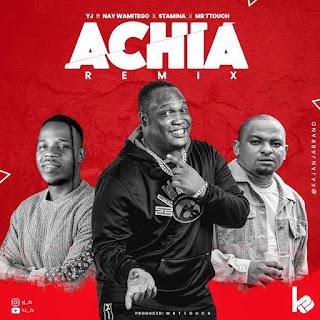 Audio    Yj Tz Ft. Nay Wa Mitego X Stamina X Mr T Touch – Achia Remix   Download Mp3