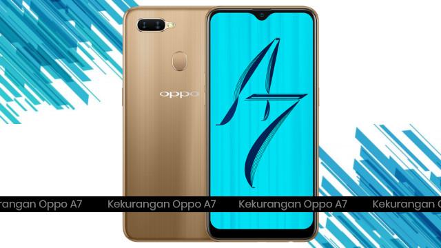 Kekurangan HP Oppo A7 (2018) Terbaru di Indonesia