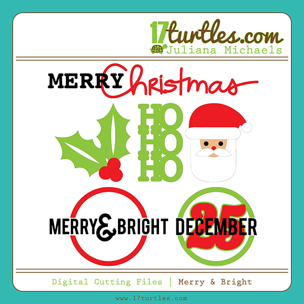 Merry and Bright Free Digital Cutting File by Juliana Michaels
