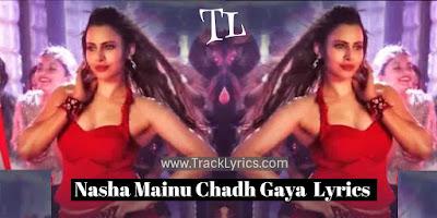 nasha-mainu-chadh-gaya-lyrics