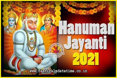 2021 Hanuman Jayanti Pooja Date & Time, 2021 Hanuman Jayanti Calendar