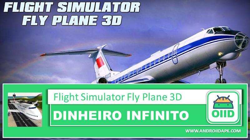 Flight Simulator: Fly Plane 3D  – APK MOD HACK – Dinheiro Infinito