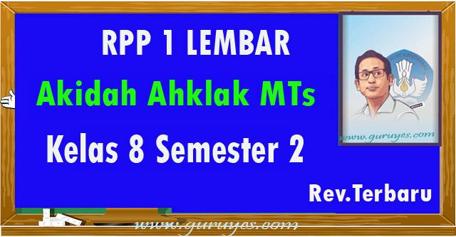 RPP 1 lembar Akidah Ahklak Mts Kelas 8 Semester 2 Revisi 2020