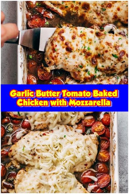 #Garlic #Butter #Tomato #Baked #Chicken #with #Mozzarella