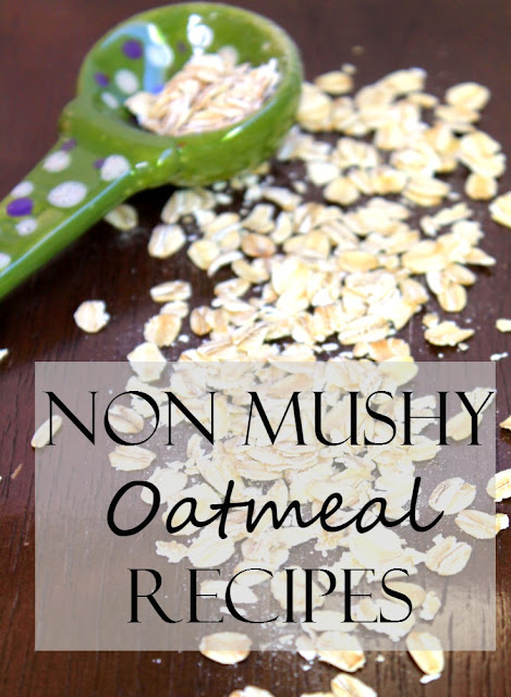 oatmeal recipes that aren't mushy