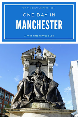 How to Spend One Day in Manchester England