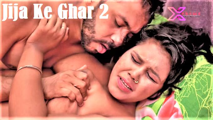 Jija Ke Ghar 2 (2021) - XPrime Hindi UNCUT Short Film