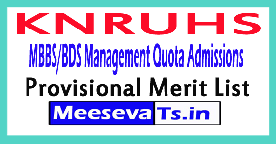 KNRUHS MBBS/BDS Management Quota Admissions Provisional Merit List 2017