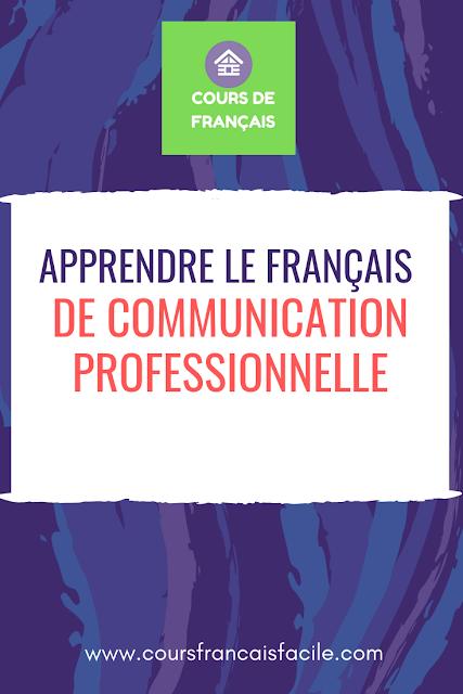 Communication français débutant-apprendre le français de communication professionnelle