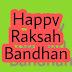 Happy Raksha Bandhan 2018 Messages