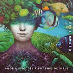 ÒSCAR BRIZ- Amor & psicodèlia en temps de virus