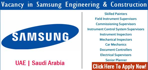 Samsung Engineering & Construction Jobs 2017 Available UAE