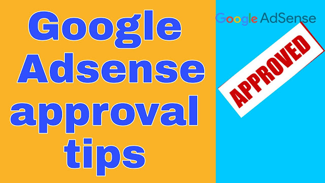 How to get google adsense approval for website/blogger