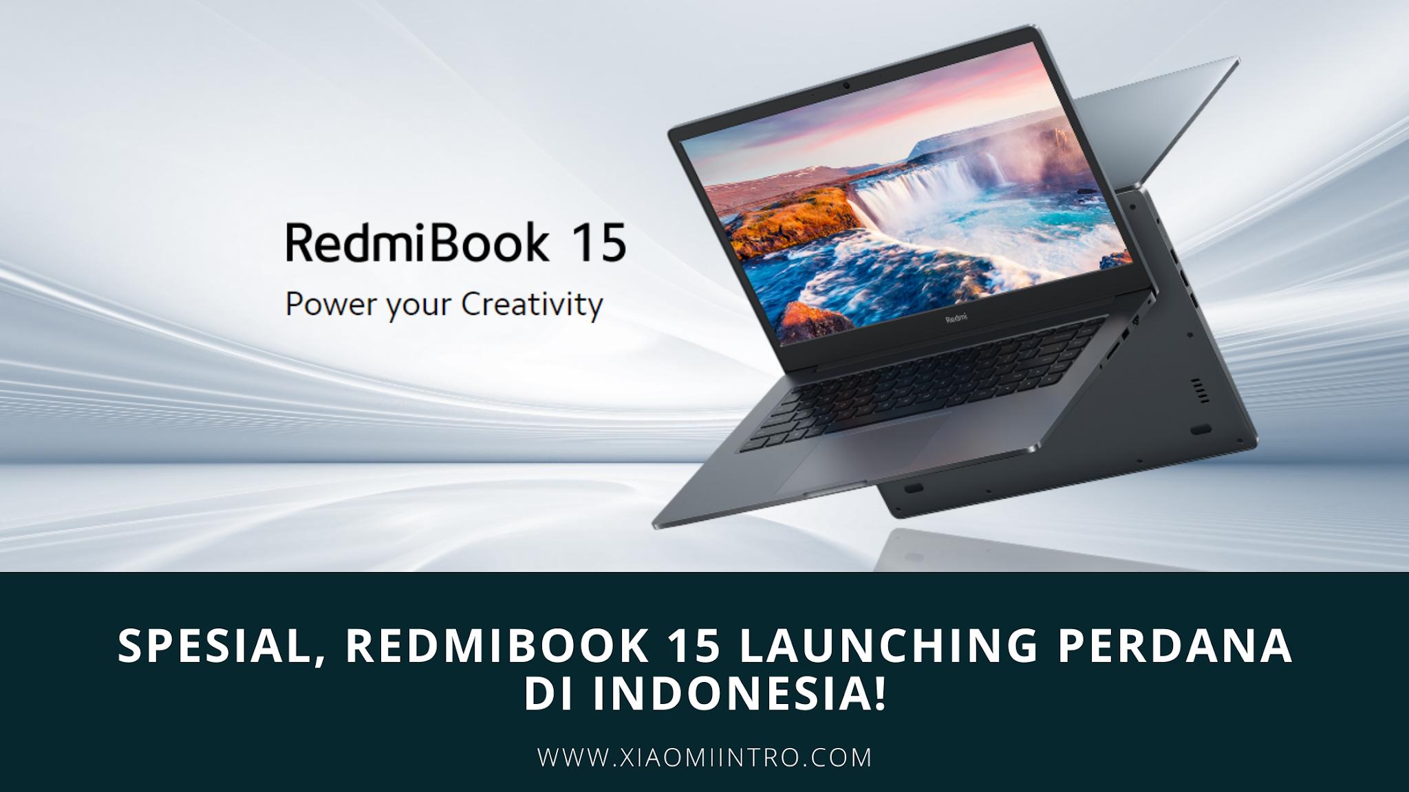 Spesial, Redmibook 15 Launching Perdana Di Indonesia!