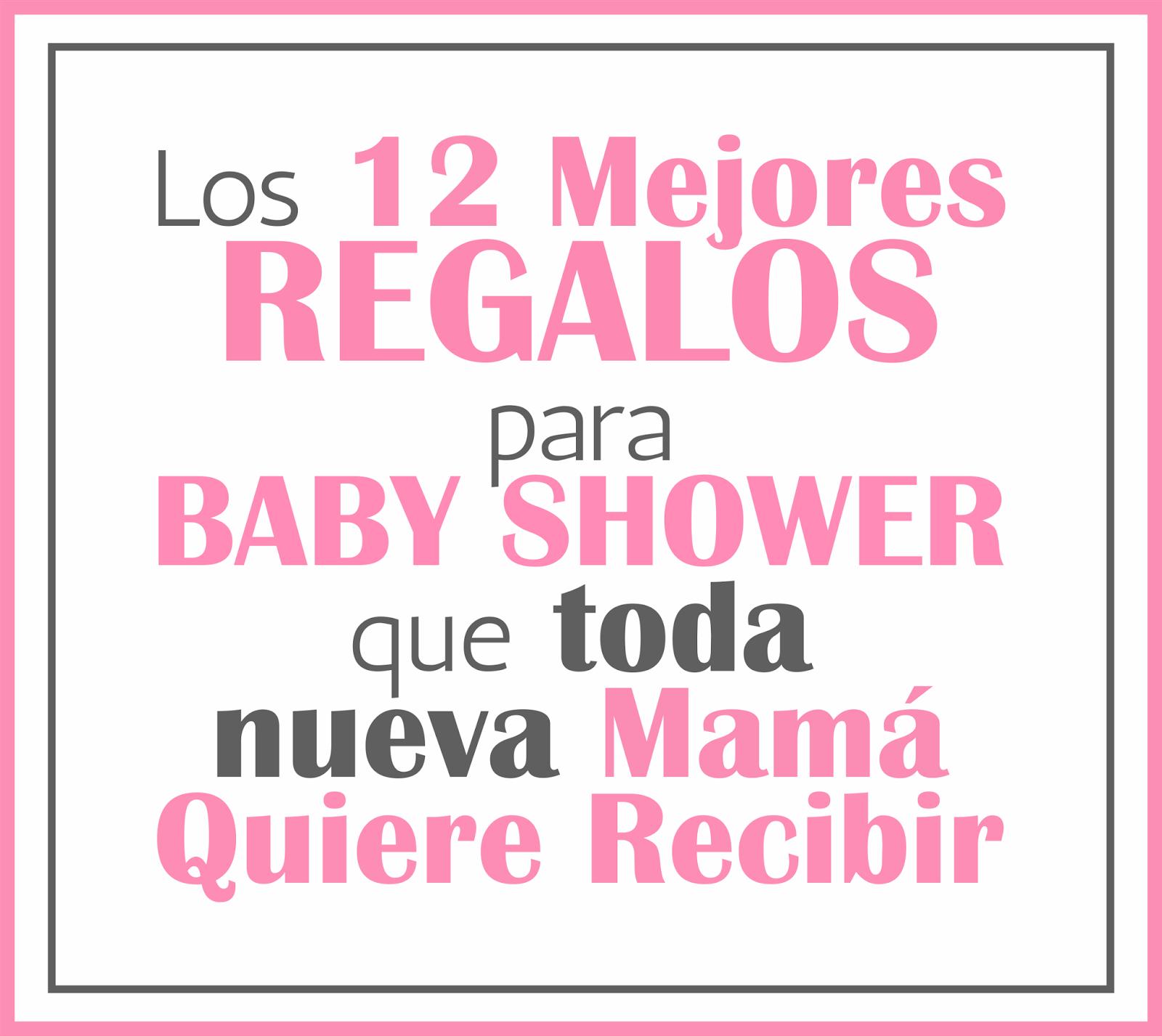 Que Regalos Se Piden En Un Baby Shower.Juegos De Baby Shower Agosto 2015