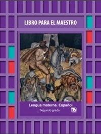 Libro Para el maestro Telesecundaria Lengua Materna Español  Segundo grado 2019-2020