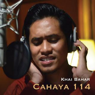 Khai Bahar - Cahaya 114 MP3