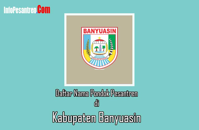 Pondok Pesantren di Kabupaten Banyuasin