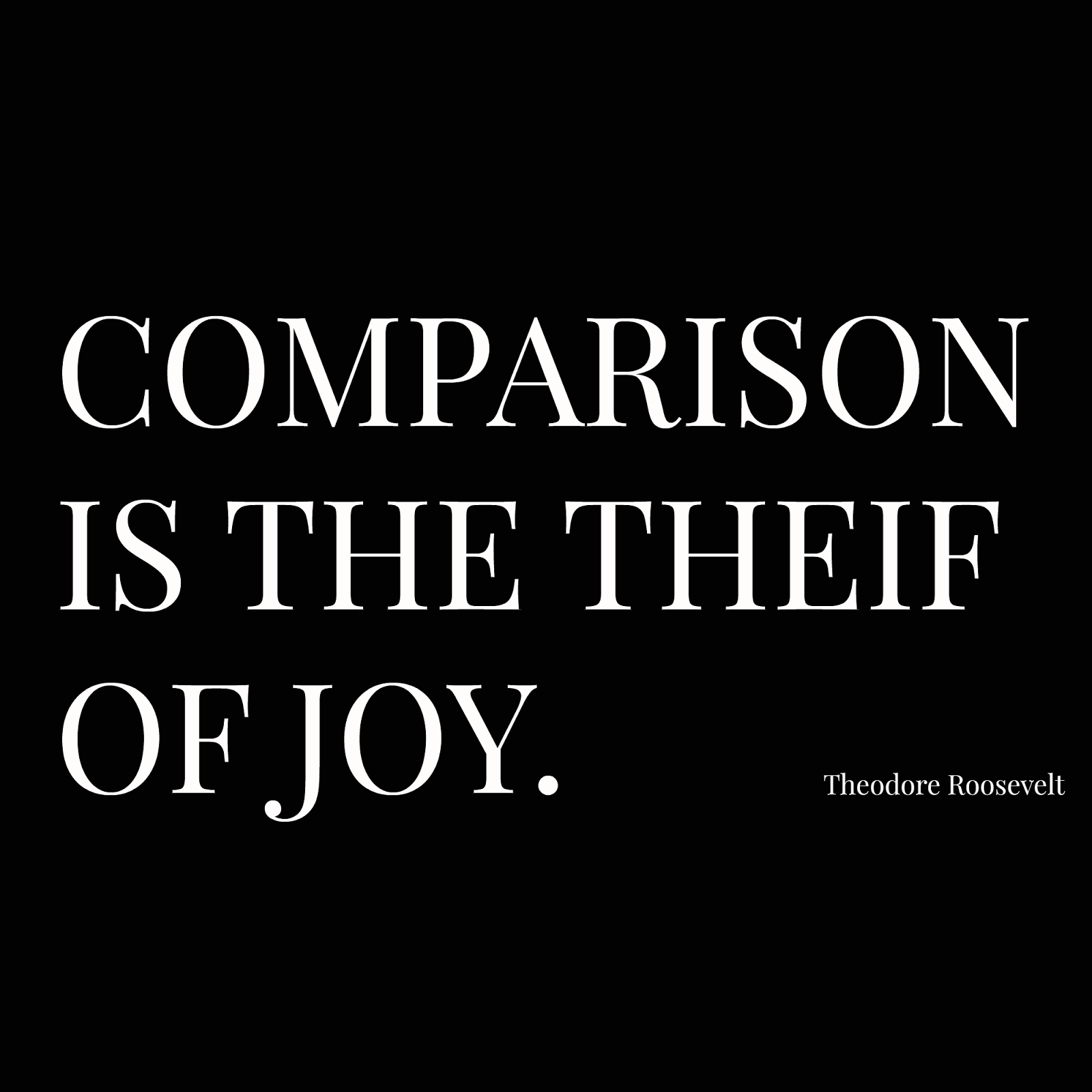 comparison-is-the-thief-of-joy