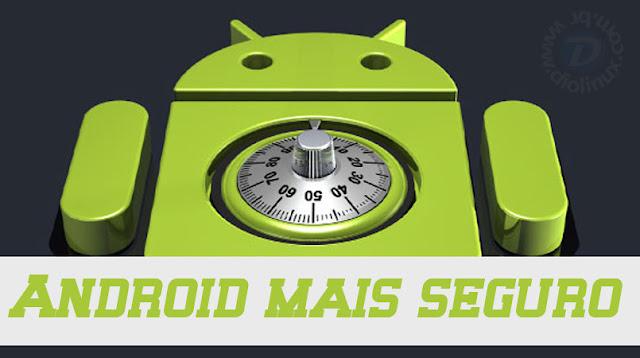 Android mais seguro graças ao Linux
