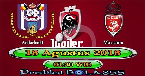Prediksi Bola855 Anderlecht vs Mouscron 18 Agustus 2018