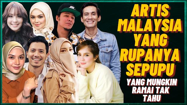 Artis Malaysia Yang Rupanya SEPUPU Yang Mungkin Ramai Tak Tahu