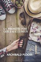 http://leslecturesdeladiablotine.blogspot.fr/2017/05/la-premiere-fois-que-jai-ete-deux.html