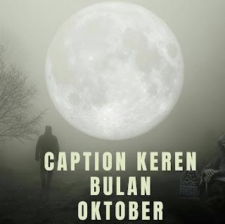 caption keren bulan oktober