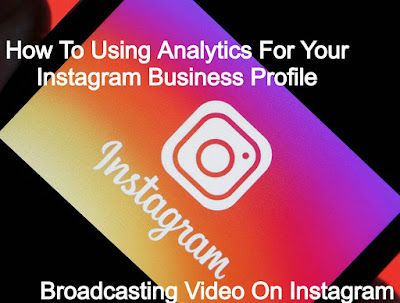 How To Using Analytics For Your Instagram Business Profile
