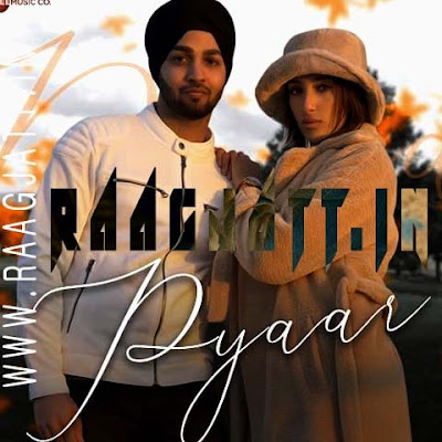 Pyaar by Parvin Singh lyrics