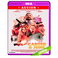 Carter & June (2017) WEB-DL 1080p Audio Dual Latino-Ingles