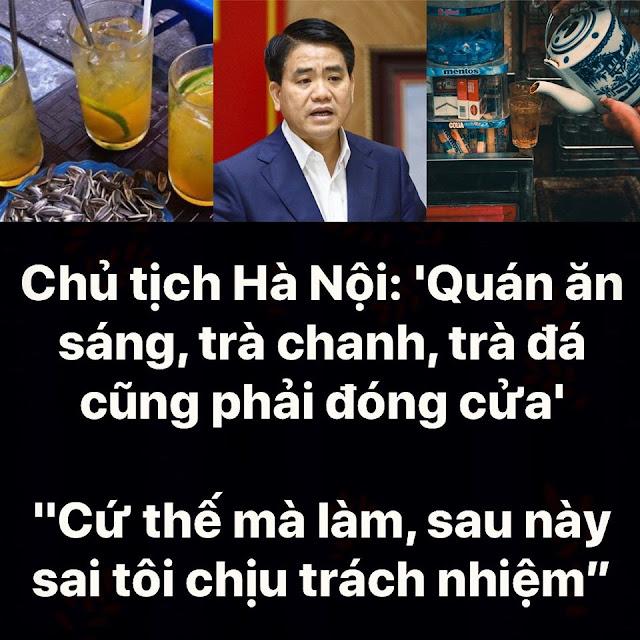 """Chủ Tịch Hà Nội: """"Quán ăn sáng, trà chanh, trà đá, ... cũng phải đóng cửa"""""""