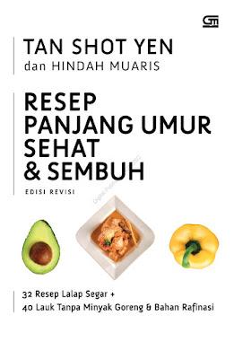 Resep Panjang Umur Sehat & Sembuh by Tan Shot Yen & Hindah Muaris Pdf