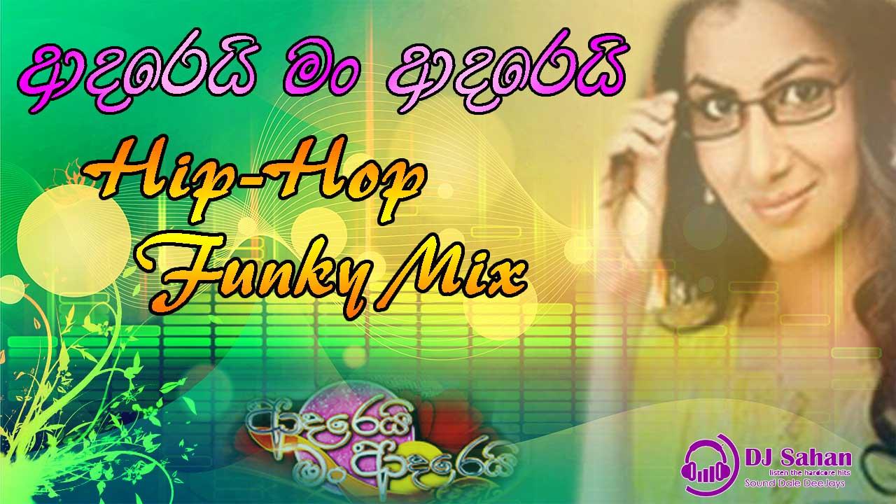 Hithe Inne Dan Oyamai (Adarei Man Adarei) Hip-Hop Funky Mix