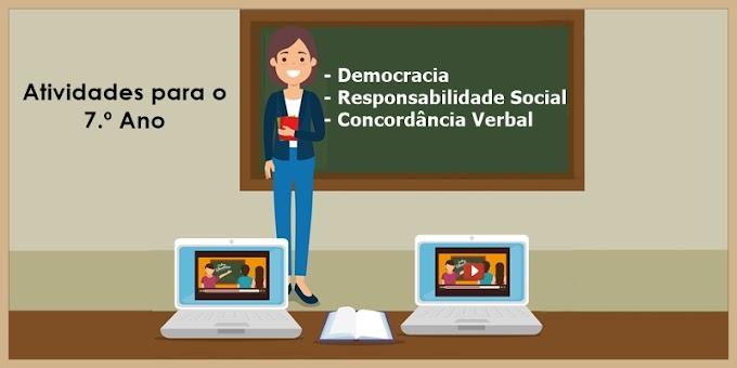 Democracia, Responsabilidade Social e Concordância Verbal (Revisão) - Atividades de Língua Portuguesa para o 7.º Ano