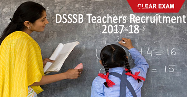 DSSSB Teachers Recruitment 2018