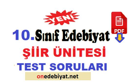 10.Sınıf Türk Dili ve Edebiyatı Şiir Ünitesi Test Soruları