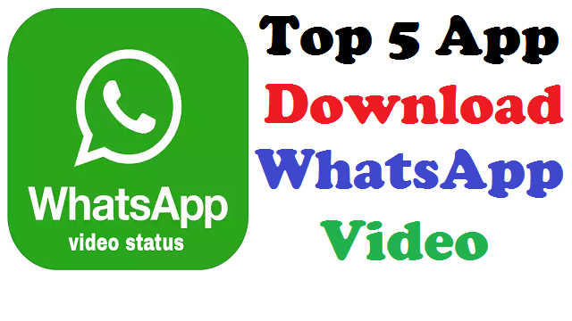 download video whatsapp app