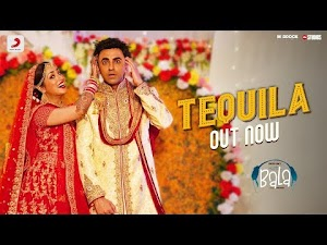टकीला - Tequila - Bala - 2019 Song Lyrics
