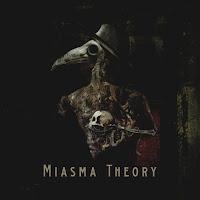 Ο ομώνυμος δίσκος των Miasma Theory