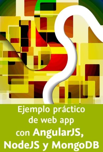 Video2Brain: Ejemplo práctico de web app con AngularJS, NodeJS y MongoDB – 2015