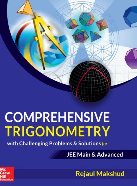 Comprehensive Trigonometry : JEE Advance Exam PDF Book