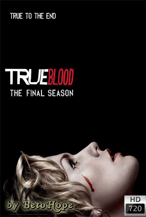 True Blood Temporada 7 [720p] [Latino-Ingles] [MEGA]