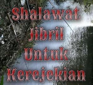 shalawat jibril untuk mengundang rejeki