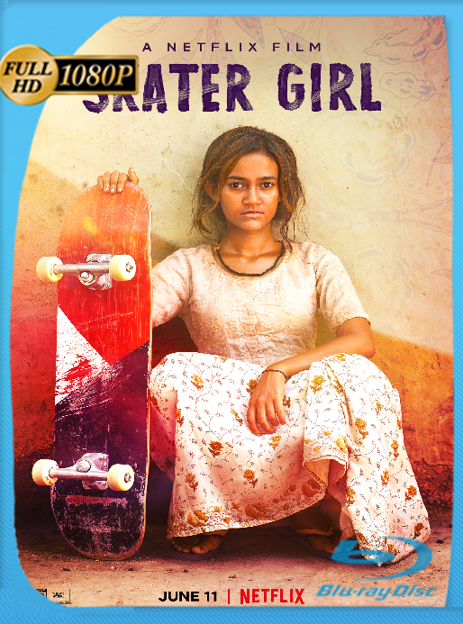 Chica Skater (2021) NF [WEB-DL 1080p] Latino [Google Drive]