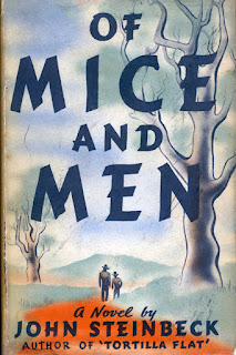Of Mice and Men, a novel by John Steinbeck