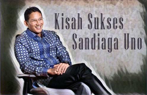 Kisah Sukses Sandiaga Uno Setelah Di PHK Bangkit Menjadi Pengusaha Sukses