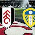 Prediksi Bola Fulham vs Leeds United 20 Maret 2021