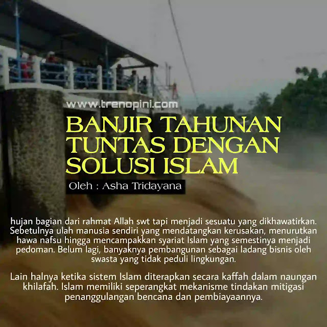 Lain halnya ketika sistem Islam diterapkan secara kaffah dalam naungan khilafah. Islam memiliki seperangkat mekanisme tindakan mitigasi penanggulangan bencana dan pembiayaannya.