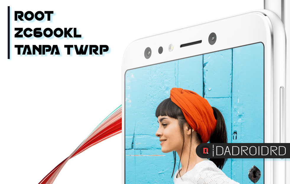 Cara Root Asus Zenfone 5Q/Lite Zc600kl (X017d) Tanpa Twrp